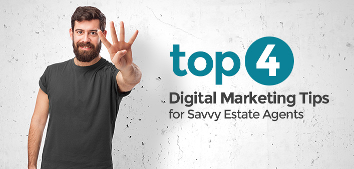 4 Digital Marketing Tips for successful Estate Agents