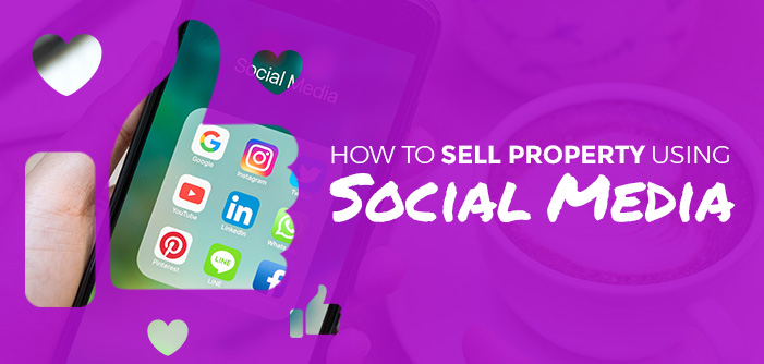 How to Sell Property using Social Media