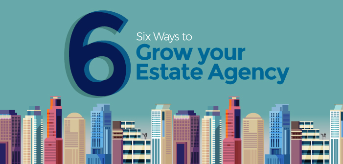 6 Ways to Grow your Estate Agency