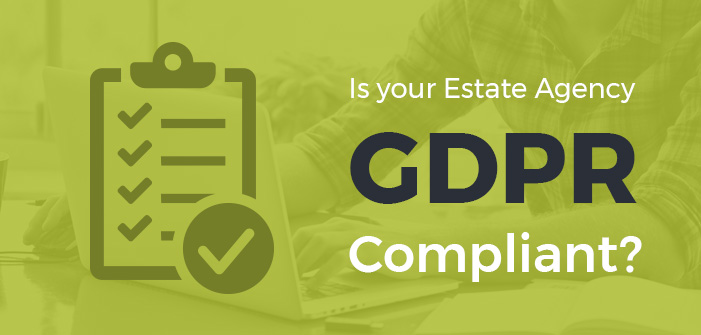 Is your Estate Agency GDPR Compliant