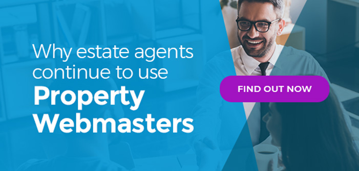 Why Estate Agents Continue to use Property Webmasters