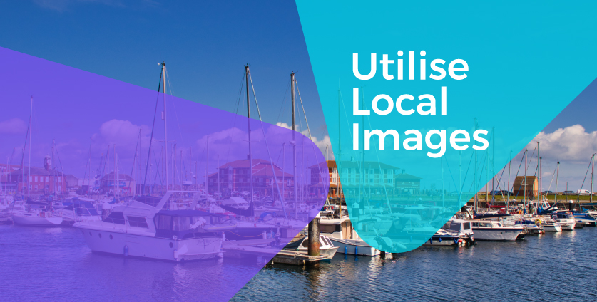 Make Use of Local Images and Amenities