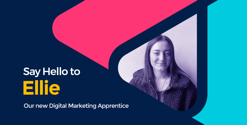 Introducing Ellie, Our New Digital Marketing Apprentice