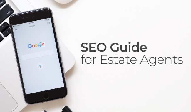 SEO Guide for Estate Agents