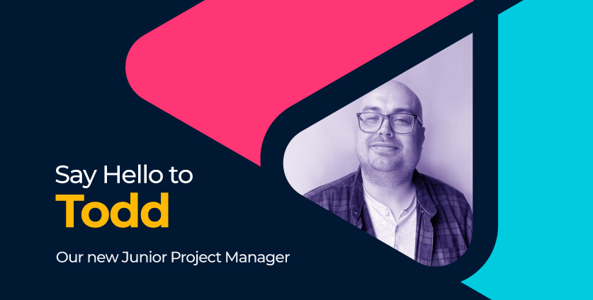 Introducing Todd, Our New Junior Project Manager